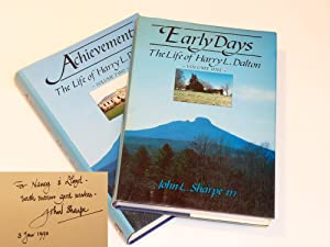 The Life of Harry L. Dalton: Early Days and Achievement [Complete Two Volume Set]: John L. Sharpe ...