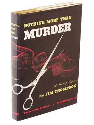 Nothing More Than Murder: Thompson, Jim