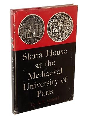 Skara House at the Mediaeval University of Paris: History, Topography, and Chartulary: Gabriel, ...
