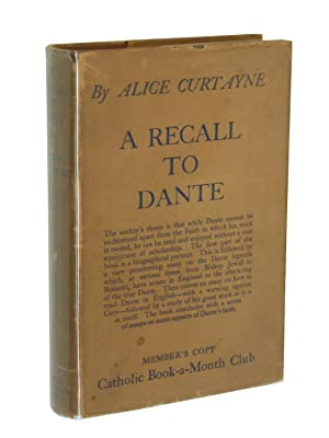 A Recall to Dante: Curtayne, Alice