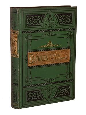 Elfreda: A sequel to Leofwine: Leslie, Emma