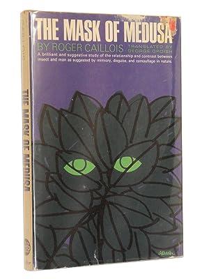 The Mask of Medusa: Caillois, Roger; Translated