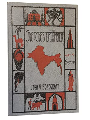 Sketches of India with Forty-one Photographic Illustrations: Bondurant, Joan V.