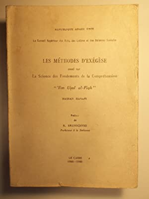 "Les Methodes d'Exegese. Essai sur la Science des Fondements de la Comprehension. ""Ilm ..."