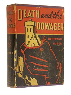 Death and the Dowager: Huber, Bertrand