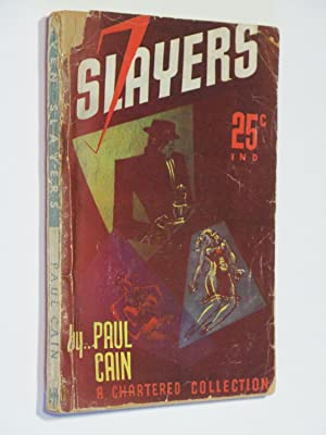 Seven Slayers: Cain, Paul (aka Peter Ruric)