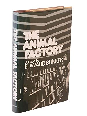 The Animal Factory: Bunker, Edward