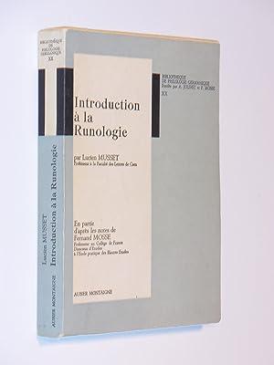 Introduction a la Runologie : en partie: Lucien Musset; Fernand