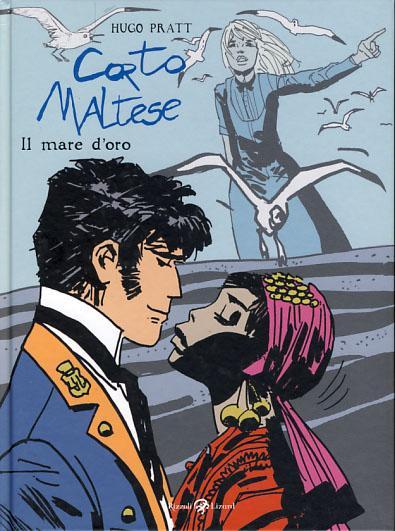 Corto Maltese: il mare d'oro - Pratt, Hugo
