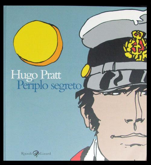 Periplo segreto. Tecniche miste: 1950-1995 - Pratt, Hugo
