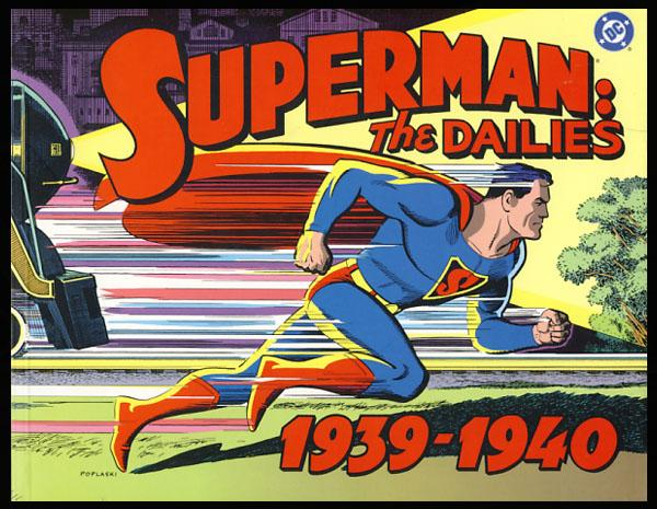 Superman: The Dailies Volume 1 1939-1940 by Siegel, Jerry; Shuster ...
