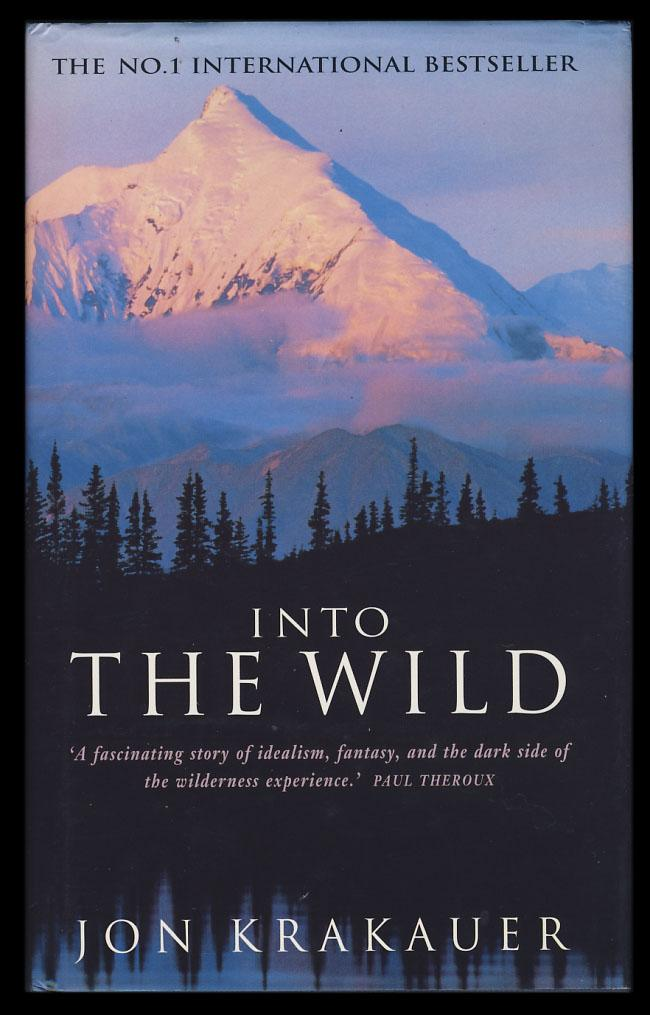 jon krakauers into the wild and tim Home » books & literature » into the wild by jon krakauer although chris mccandless aimed to separate himself completely from civilization and experience a life as close to nature as possible, human connections made during his journey become the backbone of into the wild, producing an.