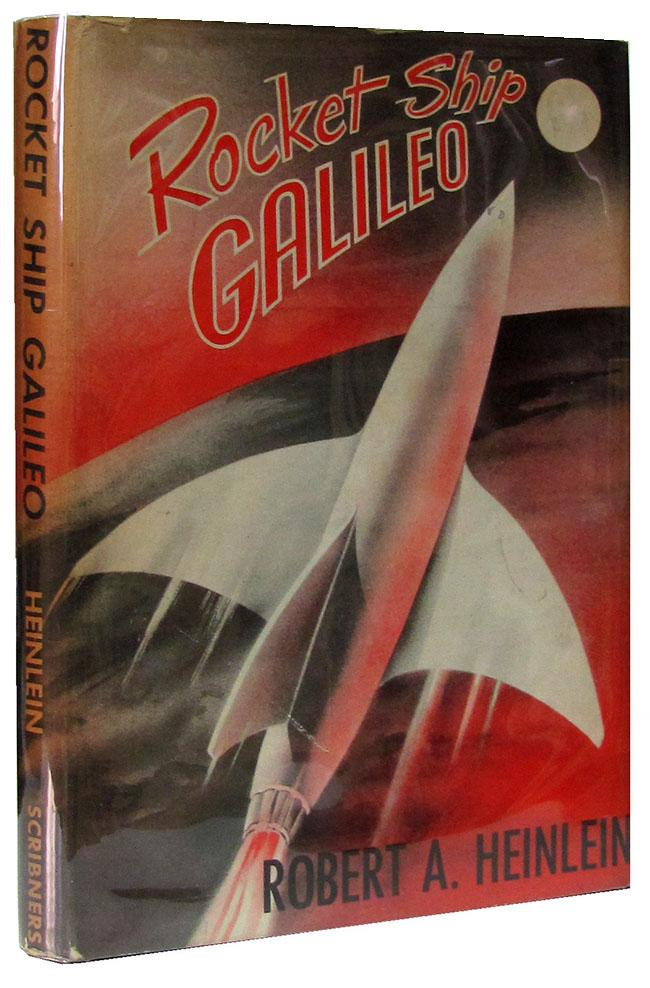 Rocket Ship Galileo Heinlein, Robert A. Hardcover