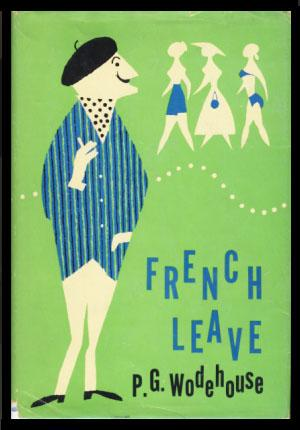 French Leave: Wodehouse, P. G.