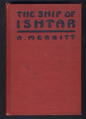 The Ship of Ishtar: Merritt, Abraham