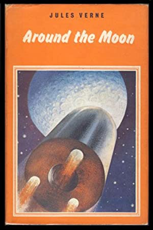 Around the Moon: Verne, Jules