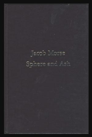 Sphere and Ash: History of Base Ball: Morse, Jacob