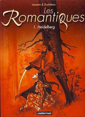 Les Romantiques Tome 1 - Heidelberg: Lenaerts, Eric