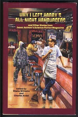 Why I Left Harry's All-Night Hamburgers and: Williams, Sheila; Ardai,