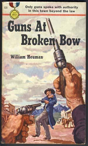 Guns at Broken Bow: Heuman, William