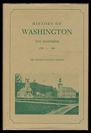 History of Washington New Hampshire from 1768 to 1886