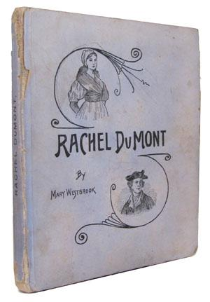 Rachel DuMont; A Brave Little Maid of the Revolution. A True Story of the Burning of Kingston, N....