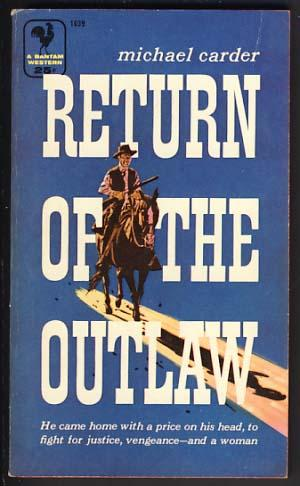Return of the Outlaw: Carder, Michael