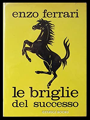 Le briglie del successo. (Signed and Inscribed Presentation Copy)