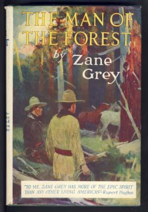 The Man of the Forest: Grey, Zane