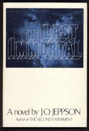 The Last Immortal: Jeppson, Janet Opal