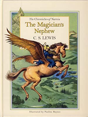 The Chronicles of Narnia: The Magician's Nephew: Lewis, Clive Staples