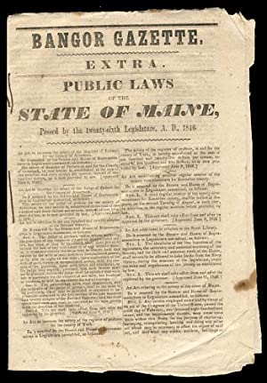 Bangor Gazette. Extra. Public Laws of the State of Maine, Passed by the Twenty-Sixth Legislature,...