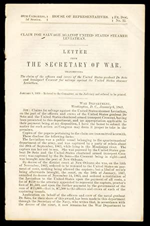Claim for Salvage Against United States Steamer Leviathan. Letter from the Secretary of War, Tran...