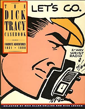 The Dick Tracy Casebook: Favorite Adventures, 1931-1990: Gould, Chester