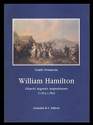 William Hamilton: Diario segreto napoletano (1764-1789)