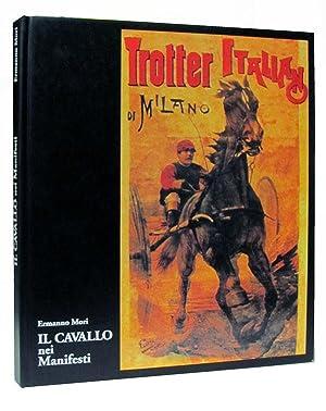Il cavallo nei manifesti. (Equestrian Posters and: Mori, Ermanno