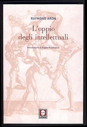 L'oppio degli intellettuali (L'opium des intellectuels): Aron, Raymond