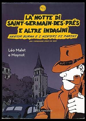 La notte di Saint-Germain-des-Prés e altre indagini.: Malet, Leo; Moynot,