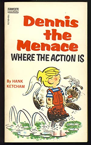 Dennis the Menace: Where the Action Is
