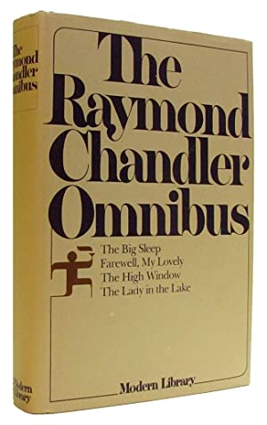 The Raymond Chandler Omnibus. (The Big Sleep,: Chandler, Raymond