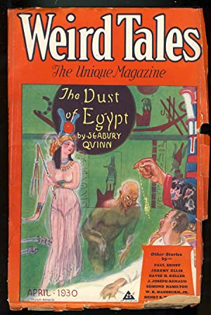 The Dust of Egypt in Weird Tales April 1930
