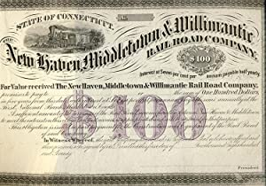 The New Haven, Middletown & Willimantic Railroad Company $100 Bond