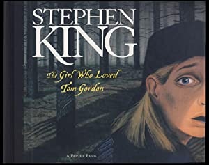The Girl Who Loved Tom Gordon: A: King, Stephen; Abrahams,