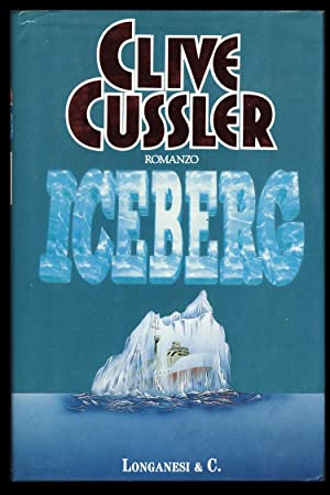 Iceberg (Italian Edition): Cussler, Clive