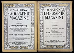 The National Geographic Magazine November, 1916 [with] The National Geographic Magazine May, 1918...