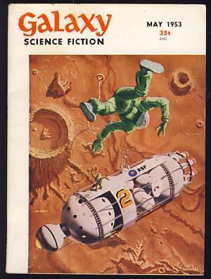 Galaxy Science Fiction May 1953 Vol. 6: Gold, H. L.,