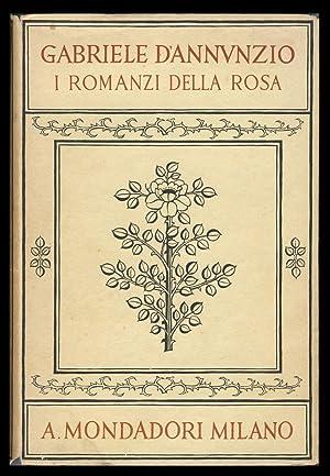 I romanzi della Rosa. Il piacere. L'innocente.: D'Annunzio, Gabriele