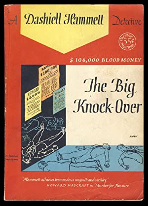 The Big Knock-Over. ($106,000 Blood Money)