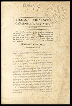 Village Ordinances, Canajoharie, New York. June 1916