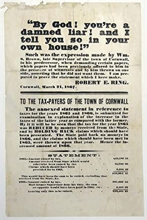 To the Tax-Payers of the Town of Cornwall Broadside. Robert E. Ring, Cornwall, NY, March 21,1867